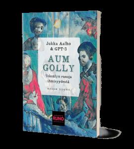 Jukka Aalhon ja GPT-3:n runoteos Aum Golly, kansikuva